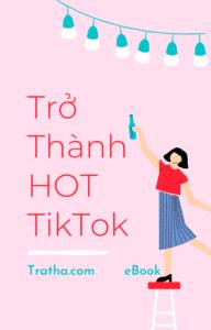 eBook: Trở thành HOT TikTok